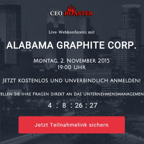 CEO-Roaster Webkonferenz mit Alabama Graphite - HEUTE, Montag, 02. November 2015 um 19 Uhr