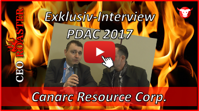 Canarc Resource Corp.: Exklusiv-Interview mit Catalin Chiloflischi von der #PDAC2017 in Toronto