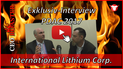 International Lithium Corp.: Exklusiv-Interview mit Kirill Klip auf der PDAC 2017