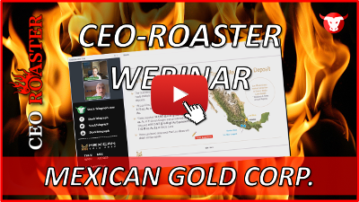CEO-Roaster Interview mit Mexican Gold Corp.
